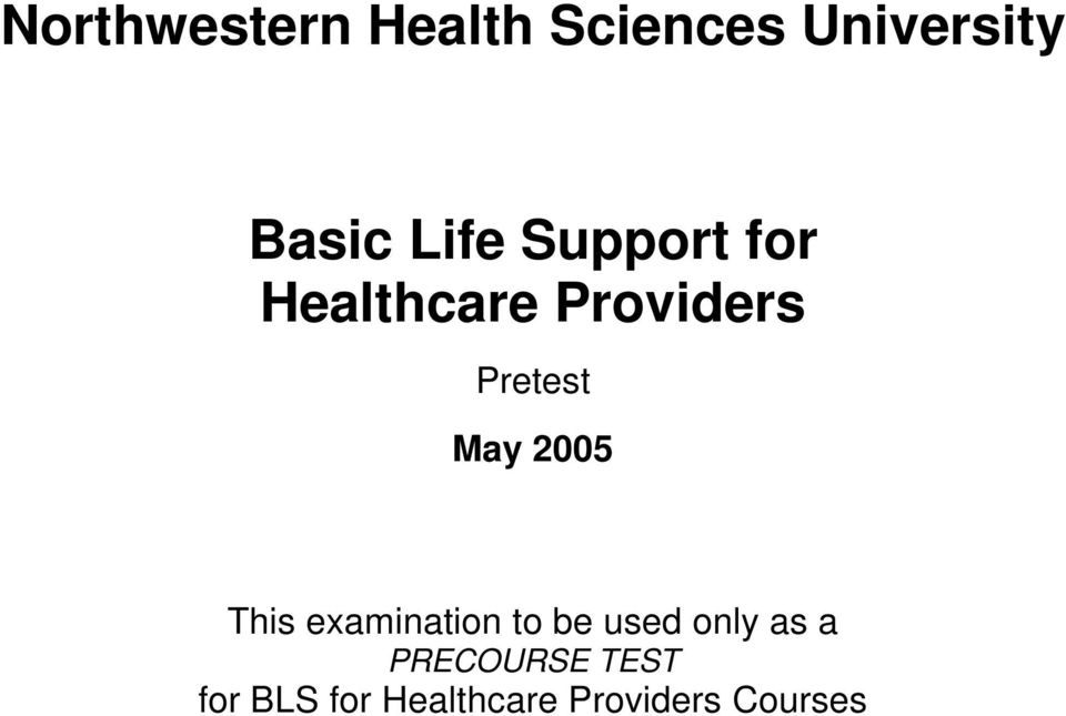 May 2005 This examination to be used only as a