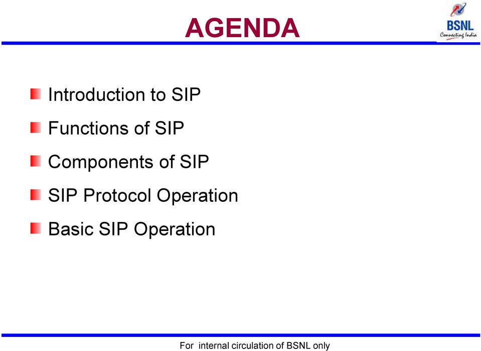 Components of SIP SIP