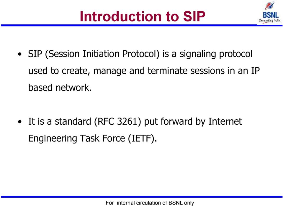 sessions in an IP based network.