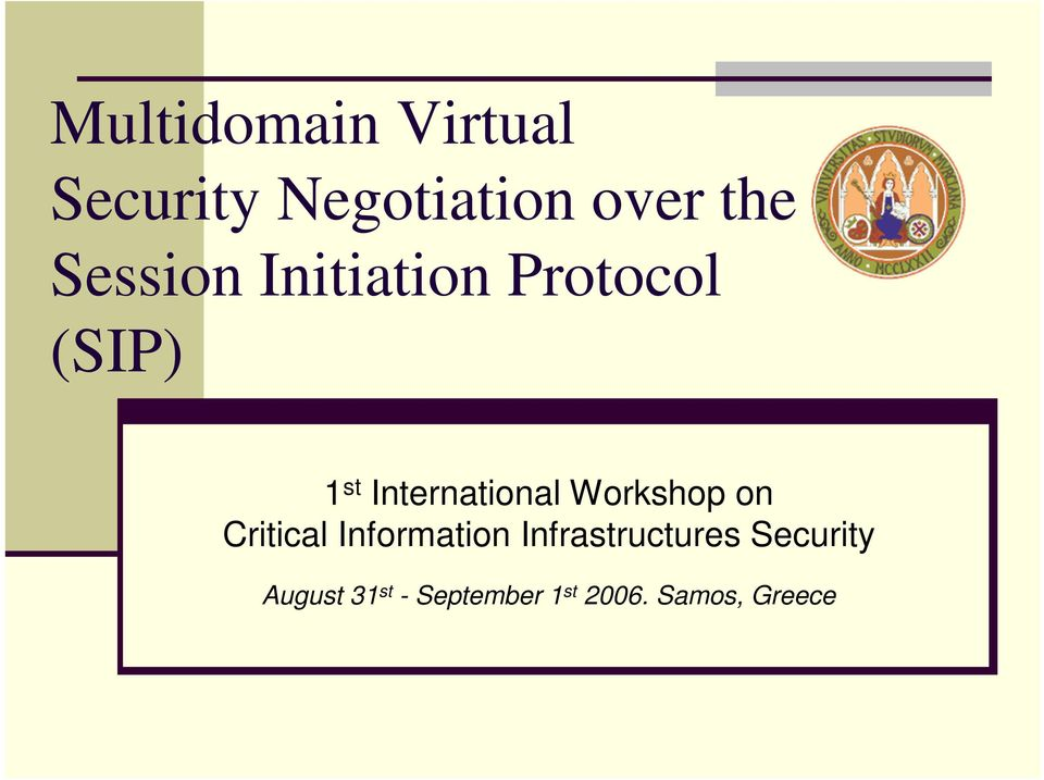 International Workshop on Critical Information