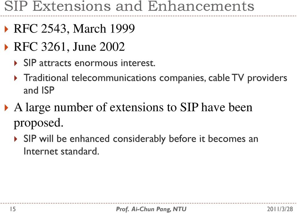 Traditional telecommunications companies, cable TV providers and ISP A large