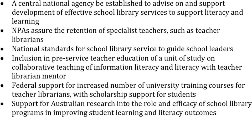 on collaborative teaching of information literacy and literacy with teacher librarian mentor Federal support for increased number of university training courses for teacher