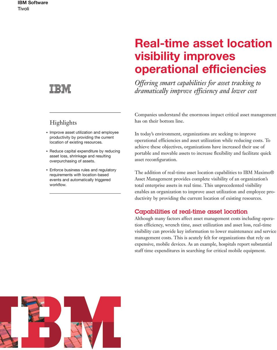 Companies understand the enormous impact critical asset management has on their bottom line.