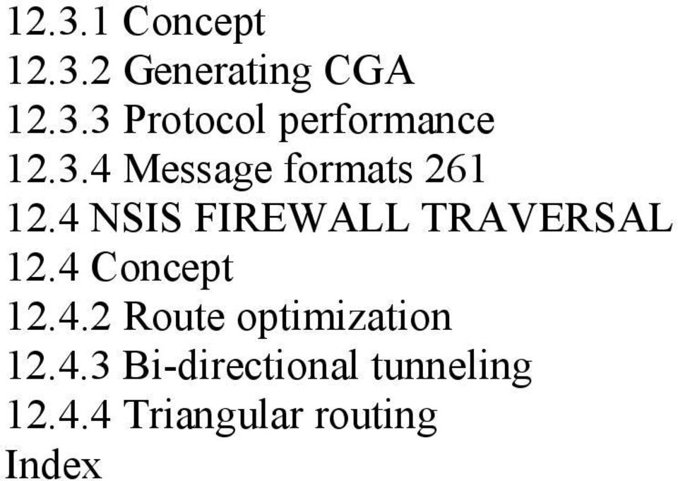 4 Concept 12.4.2 Route optimization 12.4.3 Bi-directional tunneling 12.