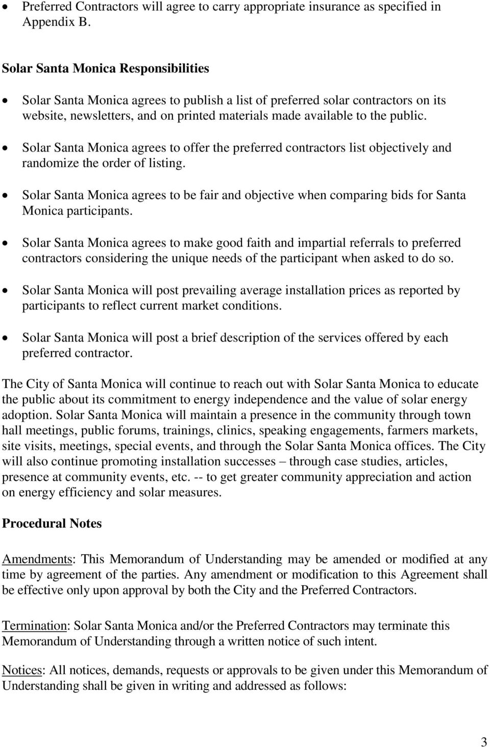 Solar Santa Monica agrees to offer the preferred contractors list objectively and randomize the order of listing.