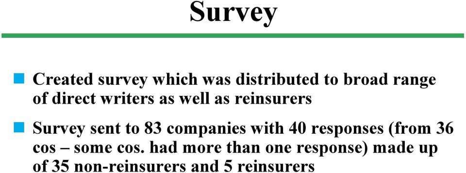 companies with 40 responses (from 36 cos some cos.