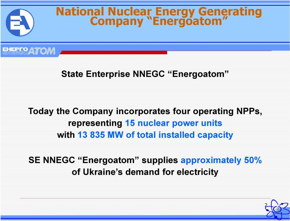 representing 15 nuclear power units with13 835 MW of total installed