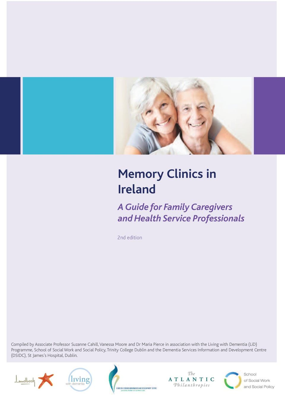 Living with Dementia (LiD) Programme, School of Social Work and Social Policy, Trinity College Dublin and