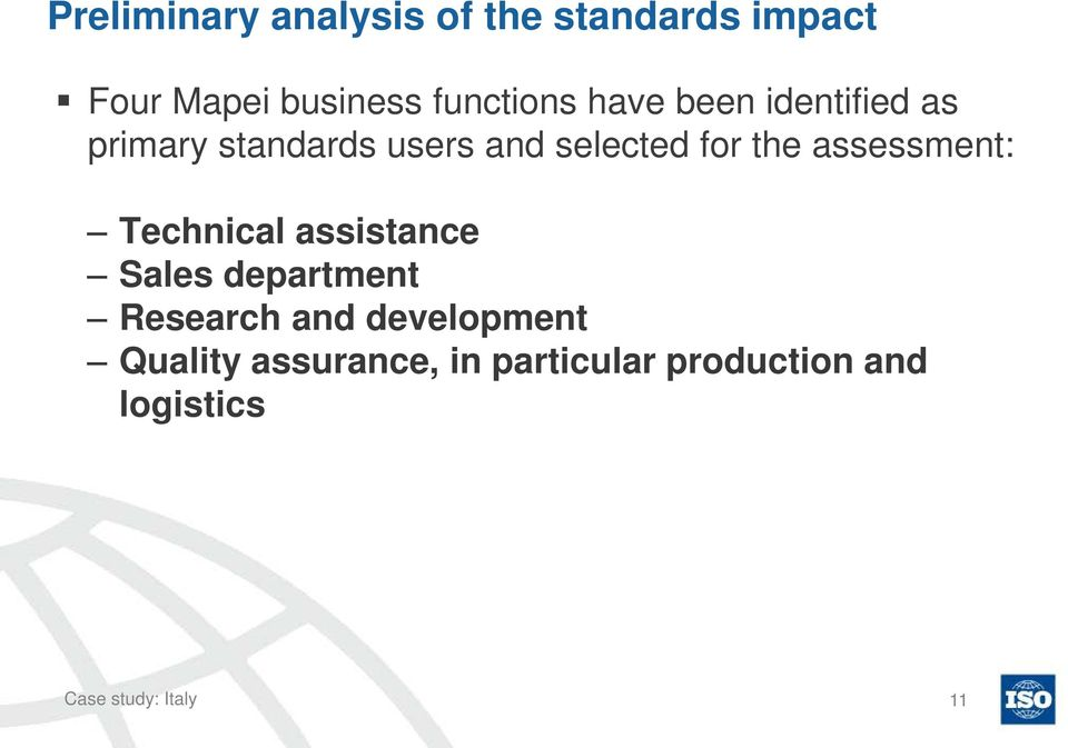 assessment: Technical assistance Sales department Research and development