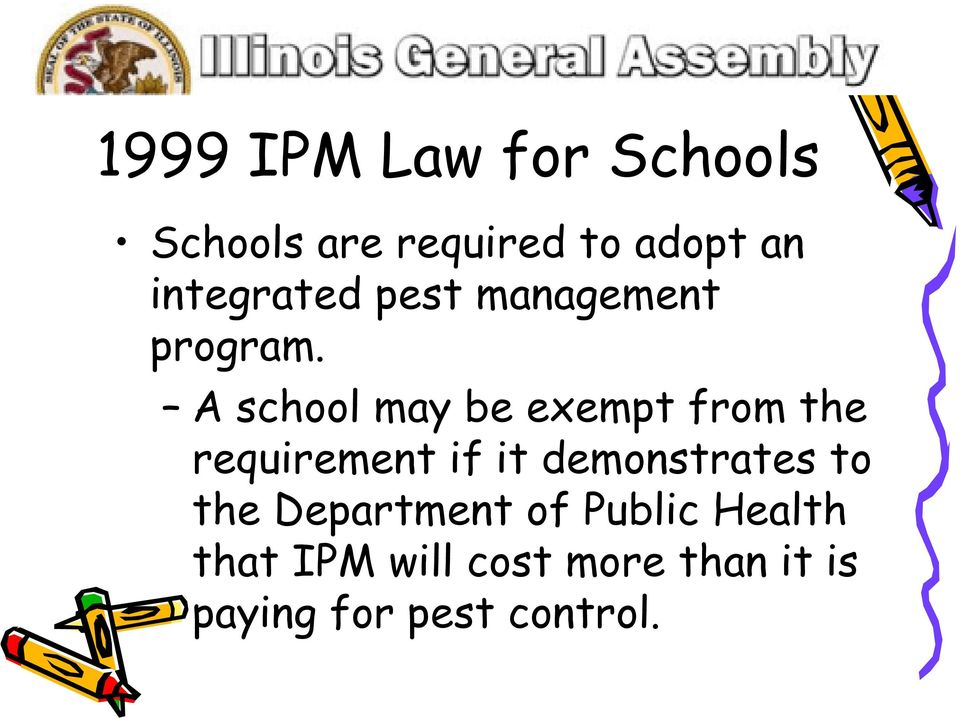 A school may be exempt from the requirement if it demonstrates