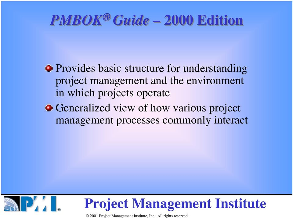environment in which projects operate Generalized