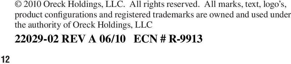 registered trademarks are owned and used under the