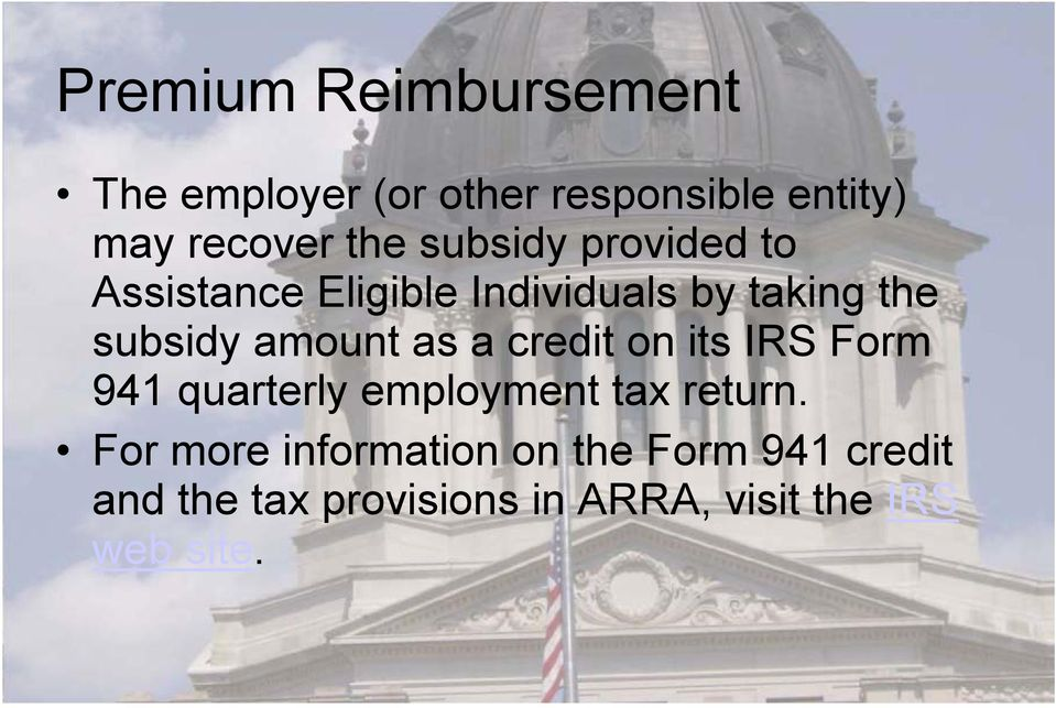 as a credit on its IRS Form 941 quarterly employment tax return.