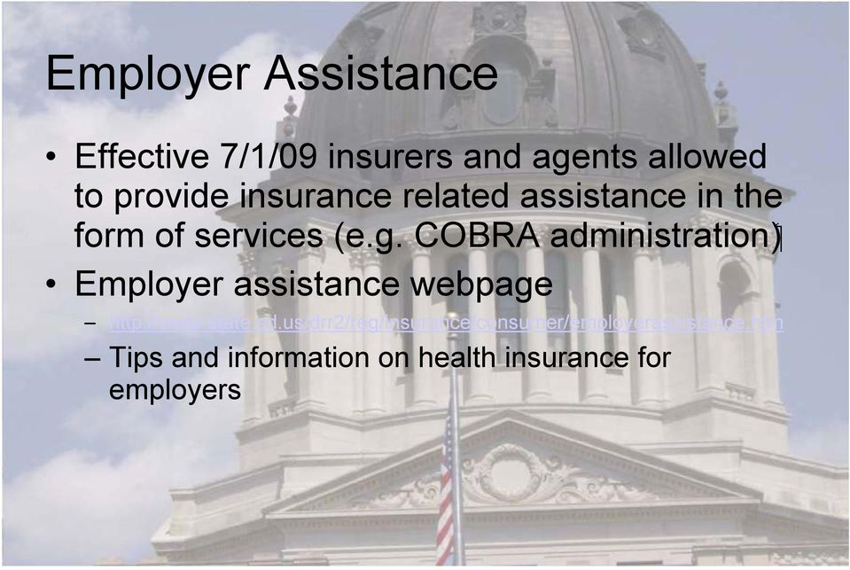 COBRA Employer assistance webpage http://www.state.sd.