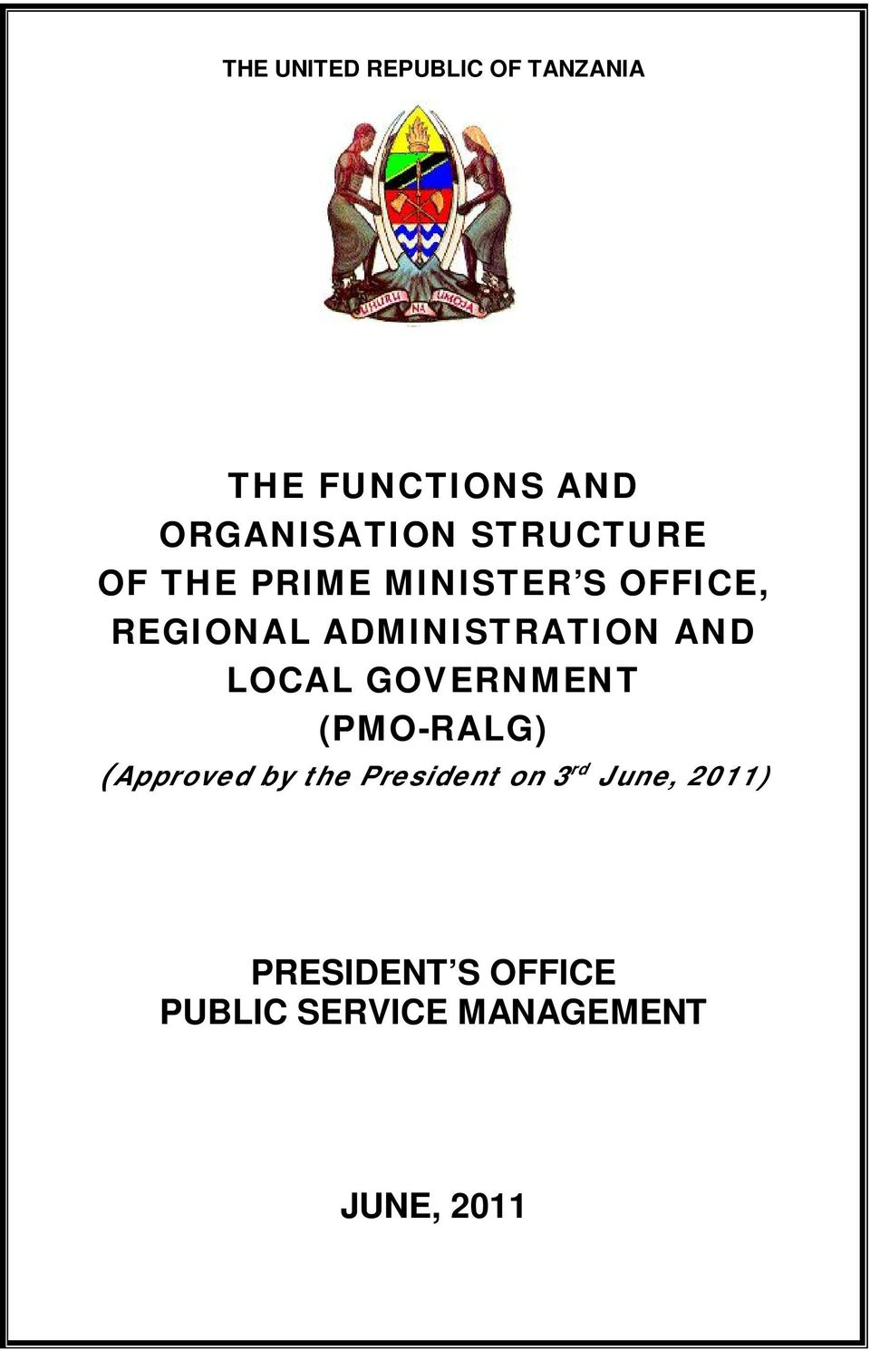 AND LOCAL GOVERNMENT (PMO-RALG) (Approved by the President on 3