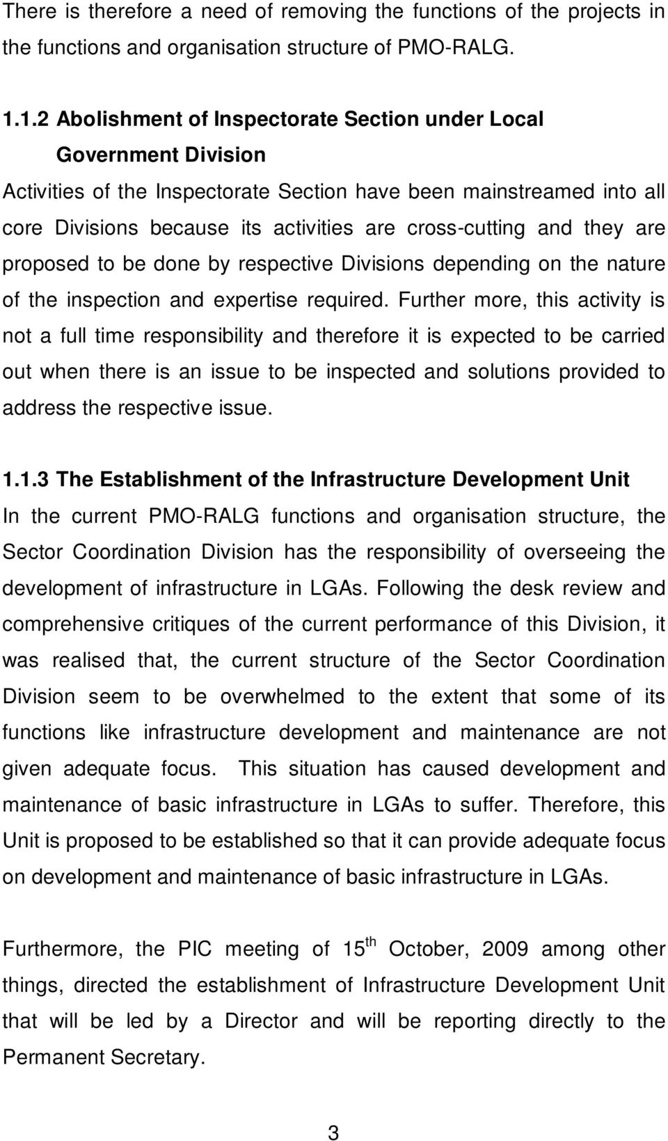 and they are proposed to be done by respective Divisions depending on the nature of the inspection and expertise required.