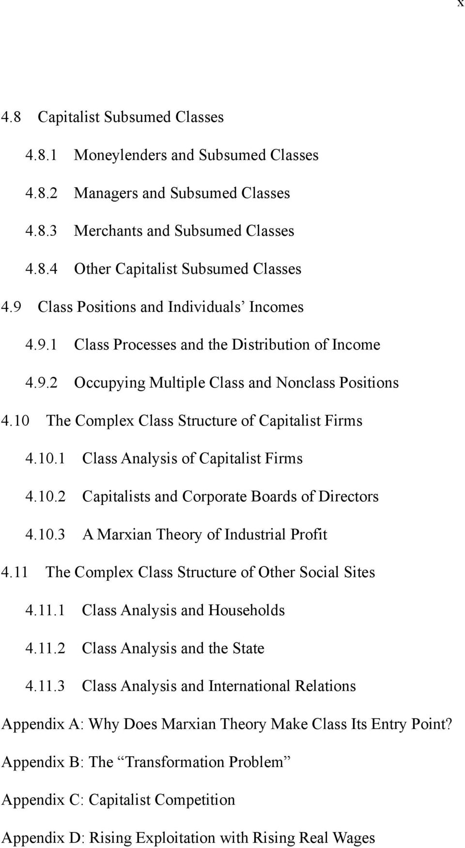 10 The Complex Class Structure of Capitalist Firms 4.10.1 Class Analysis of Capitalist Firms 4.10.2 Capitalists and Corporate Boards of Directors 4.10.3 A Marxian Theory of Industrial Profit 4.