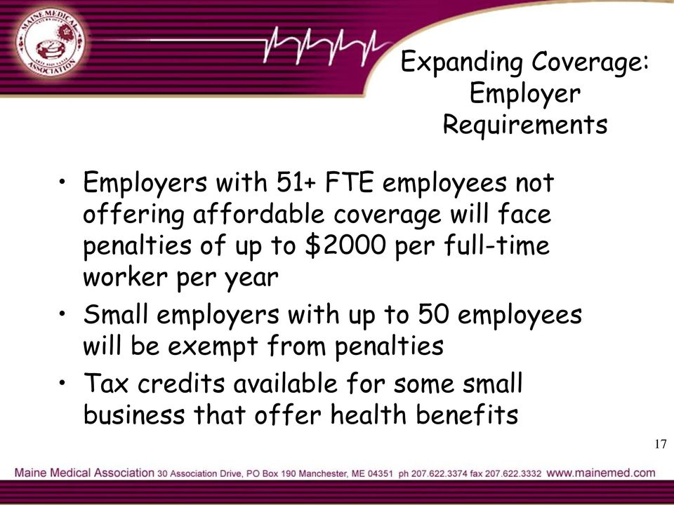 worker per year Small employers with up to 50 employees will be exempt from