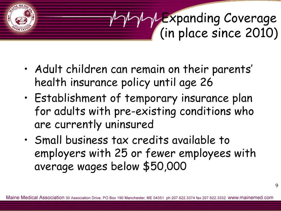 adults with pre-existing conditions who are currently uninsured Small business tax