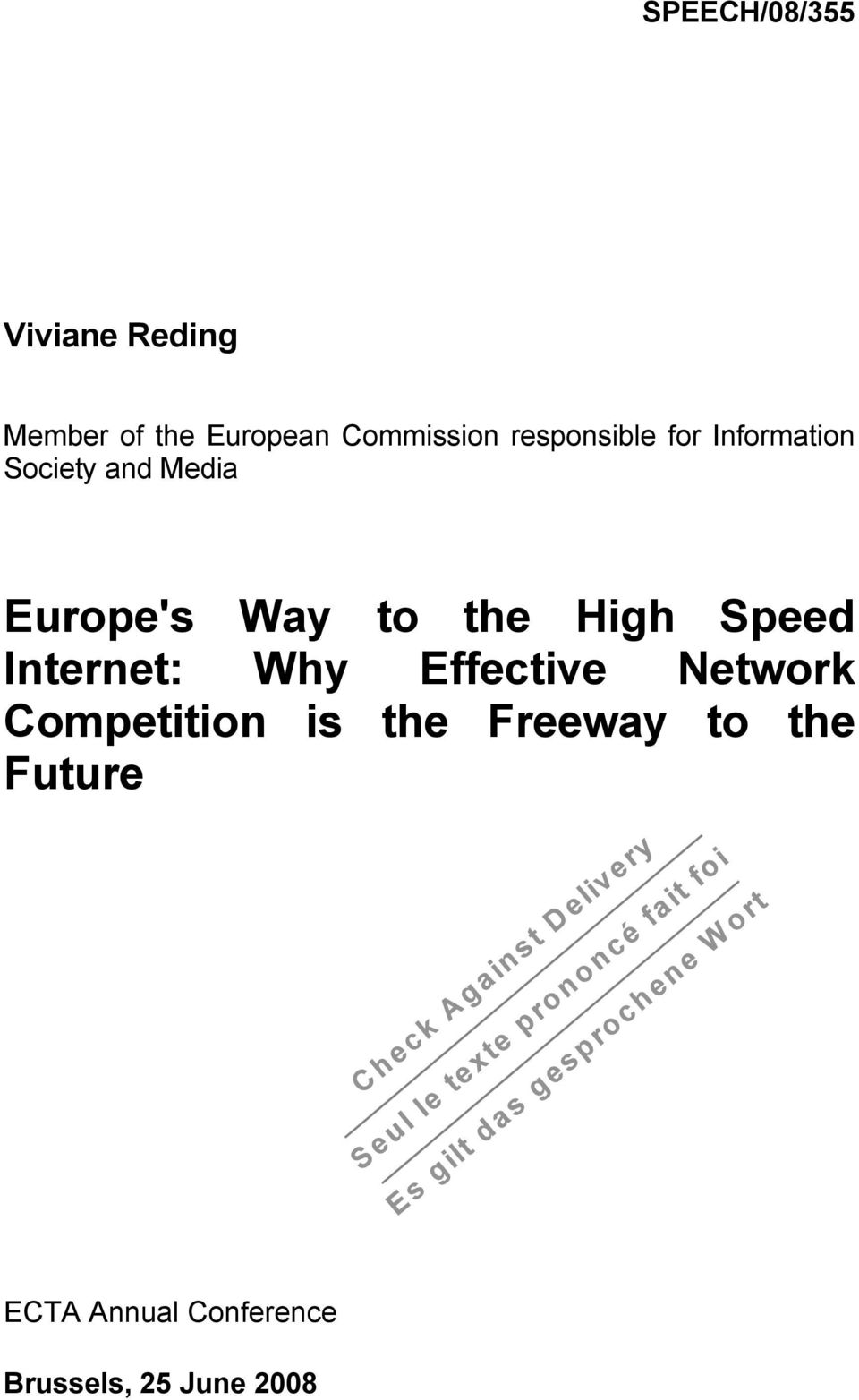 the High Speed Internet: Why Effective Network Competition is
