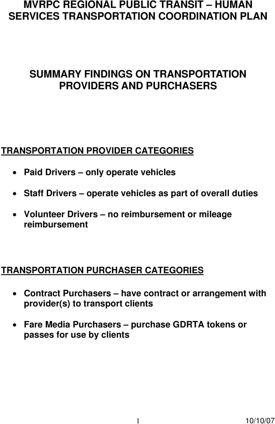 reimbursement or mileage reimbursement TRANSPORTATION PURCHASER CATEGORIES Contract Purchasers have contract