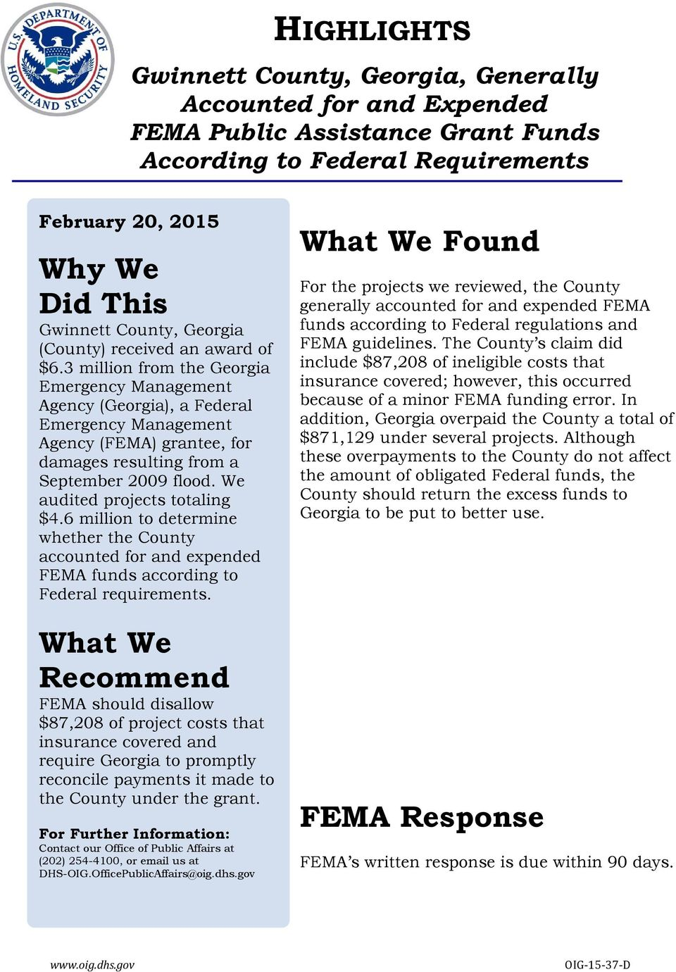 3 million from the Georgia Emergency Management Agency (Georgia), a Federal Emergency Management Agency (FEMA) grantee, for damages resulting from a September 2009 flood.