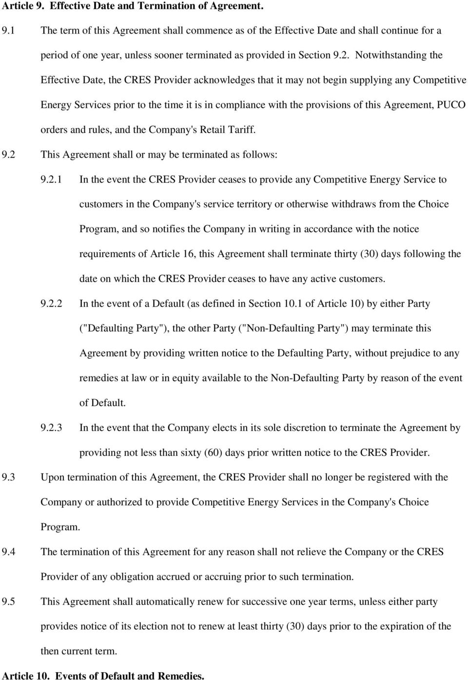 Agreement, PUCO orders and rules, and the Company's Retail Tariff. 9.2