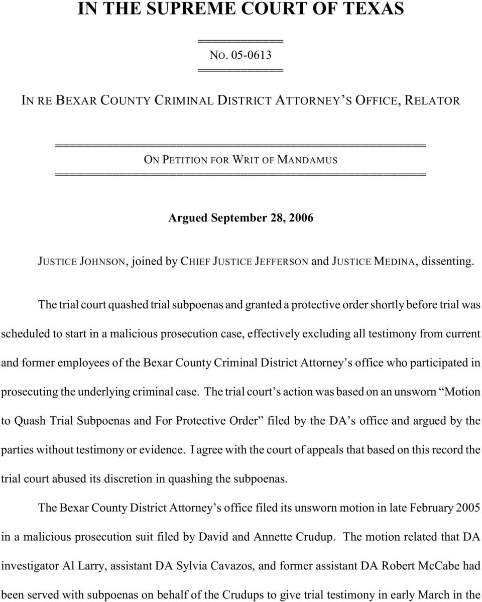 4444444444444444444444444444444444444444444444444444 Argued September 28, 2006 JUSTICE JOHNSON, joined by CHIEF JUSTICE JEFFERSON and JUSTICE MEDINA, dissenting.