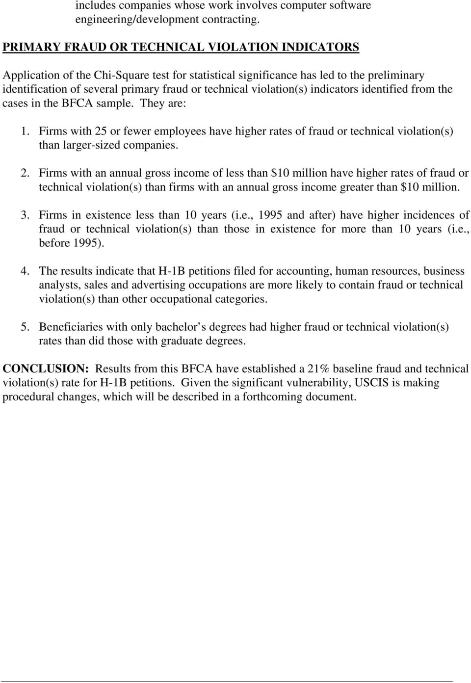 violation(s) indicators identified from the cases in the BFCA sample. They are: 1. Firms with 25