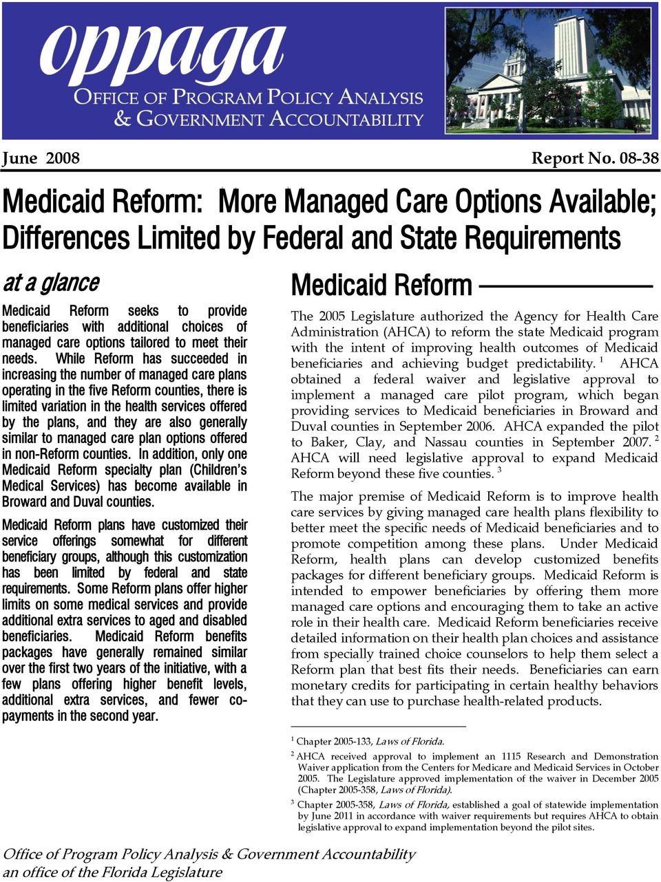 additional choices of managed care options tailored to meet their needs.
