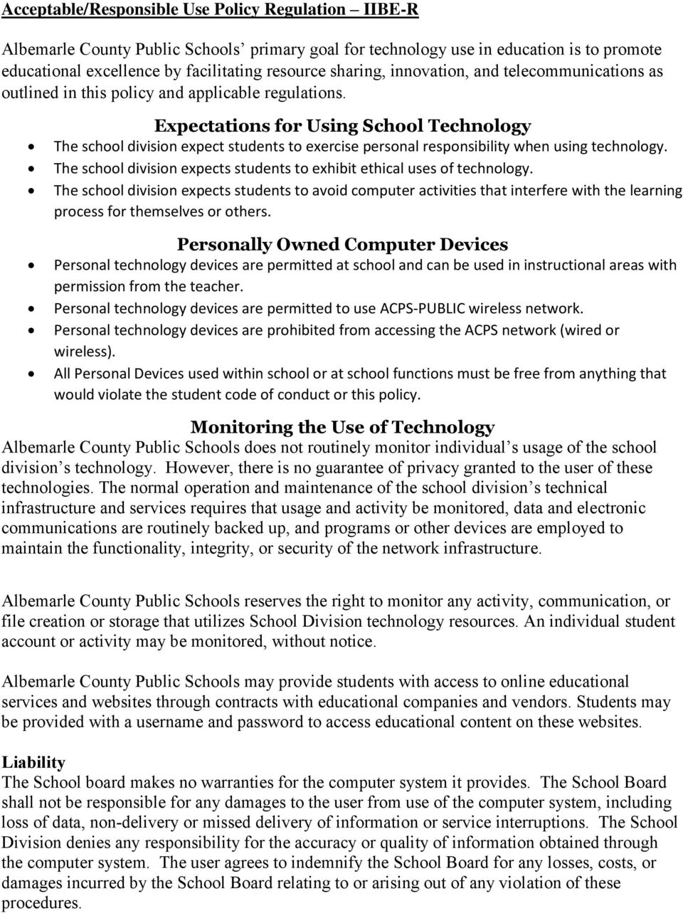Expectations for Using School Technology The school division expect students to exercise personal responsibility when using technology.