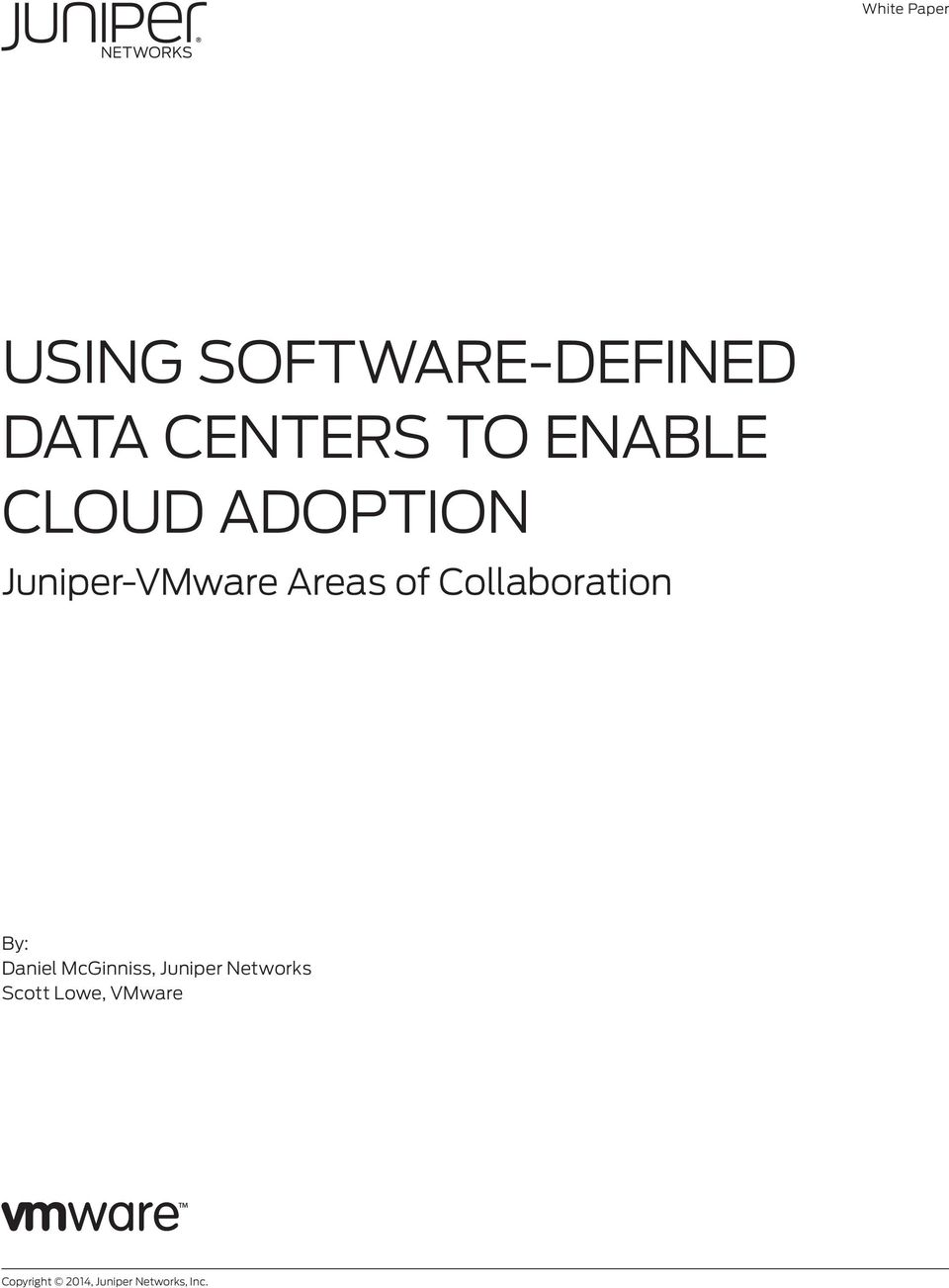 Collaboration By: Daniel McGinniss, Juniper Networks