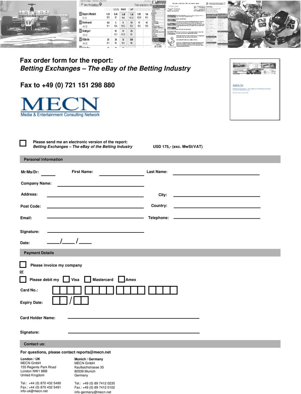 company Card No.: Please debit my Visa Mastercard Amex Expiry Date: Card Holder Name: Signature: Contact us: For questions, please contact reports@mecn.