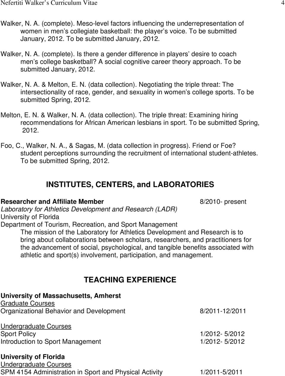 A social cognitive career theory approach. To be submitted January, 2012. Walker, N. A. & Melton, E. N. (data collection).