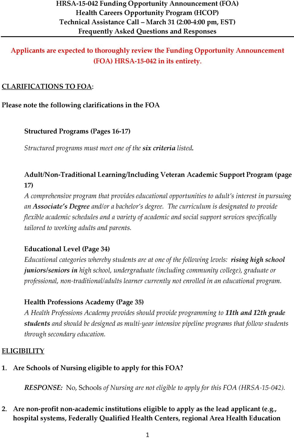 Adult/Non-Traditional Learning/Including Veteran Academic Support Program (page 17) A comprehensive program that provides educational opportunities to adult s interest in pursuing an Associate s