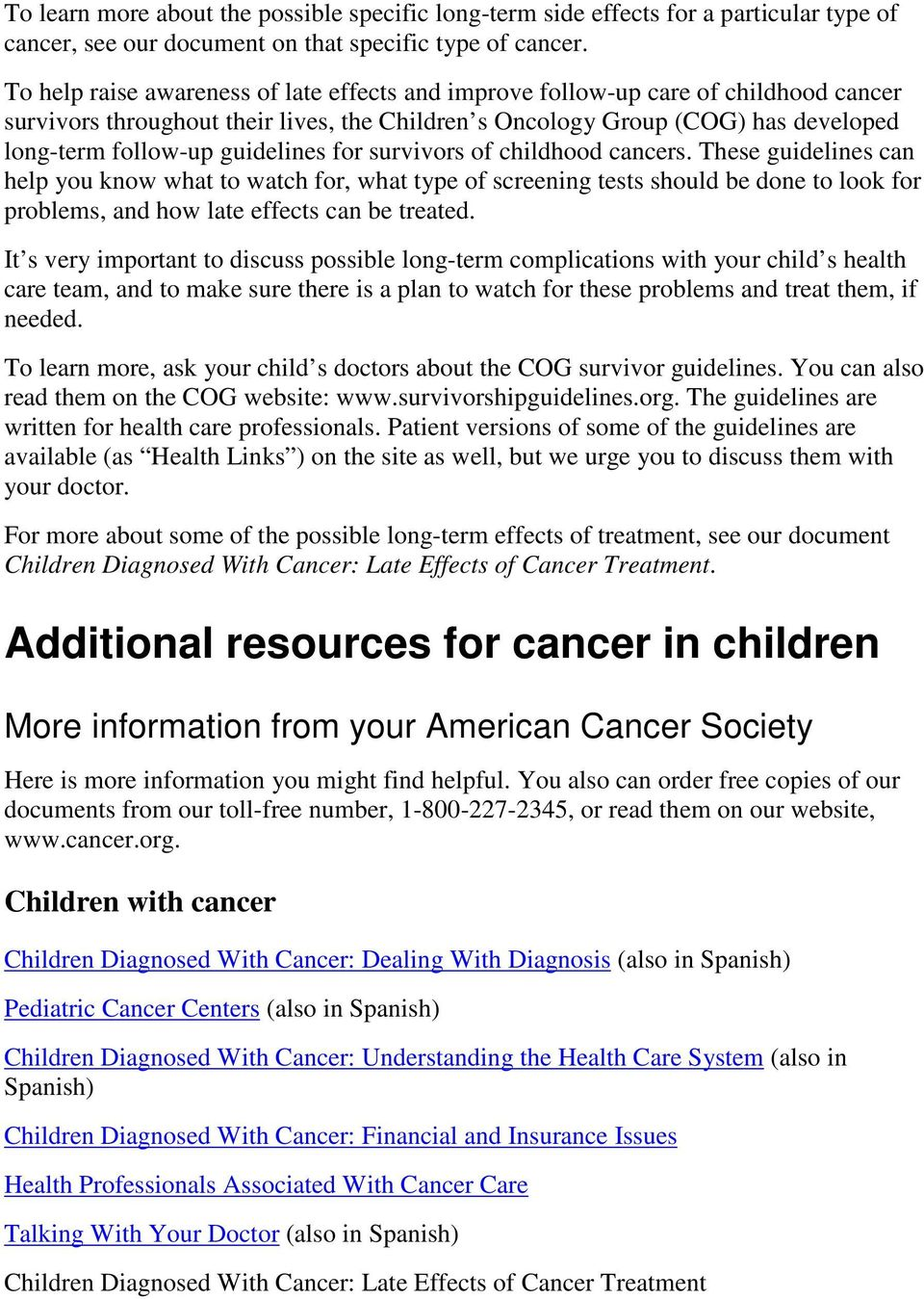 guidelines for survivors of childhood cancers.