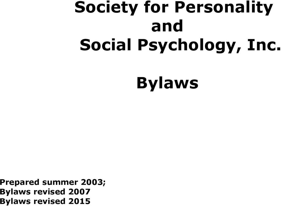 Bylaws Prepared summer 2003;
