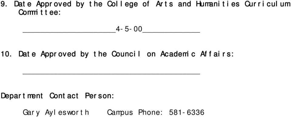 Date Approved by the Council on Academic Affairs:
