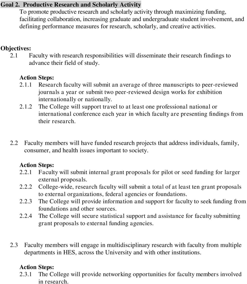 involvement, and defining performance measures for research, scholarly, and creative activities. 2.