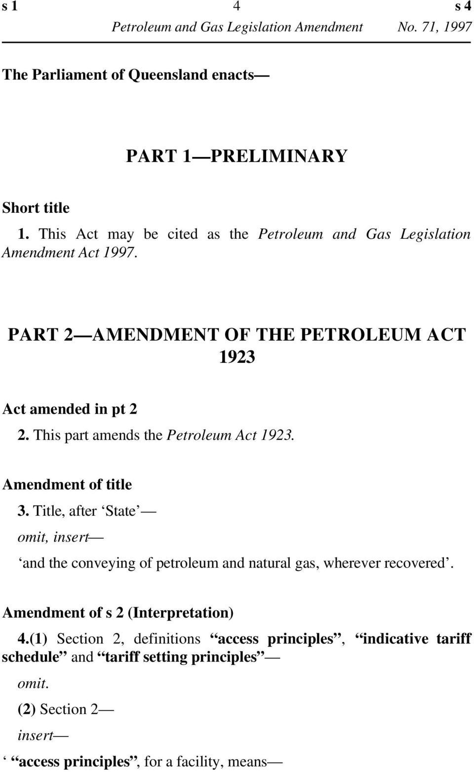 This part amends the Petroleum Act 1923. Amendment of title 3.