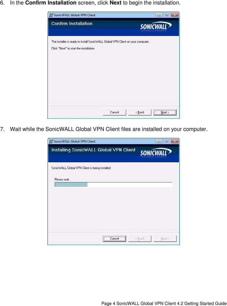 Wait while the SonicWALL Global VPN Client files are