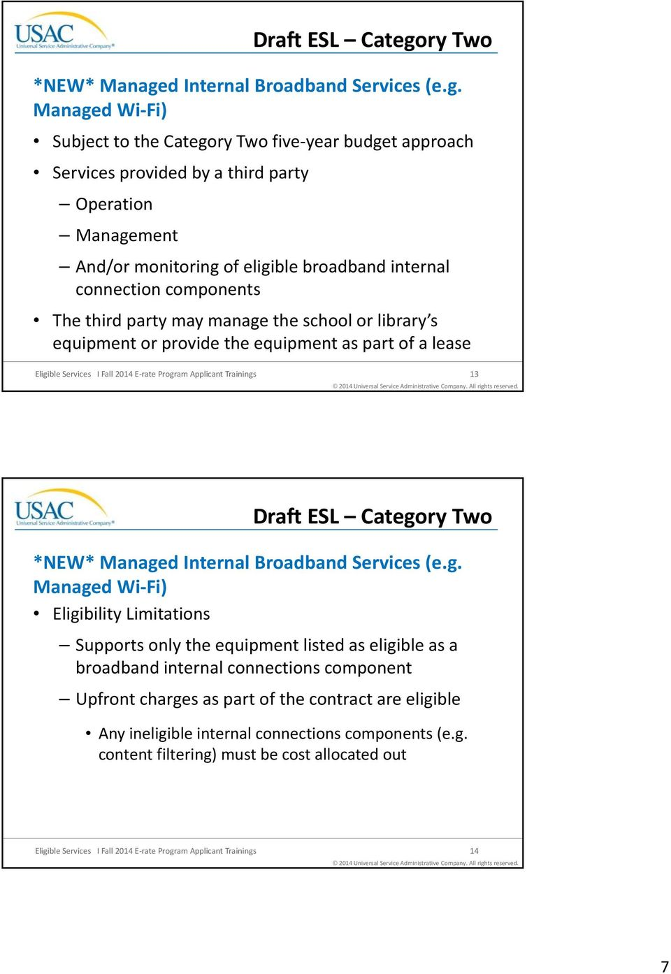 d Internal Broadband Services (e.g.