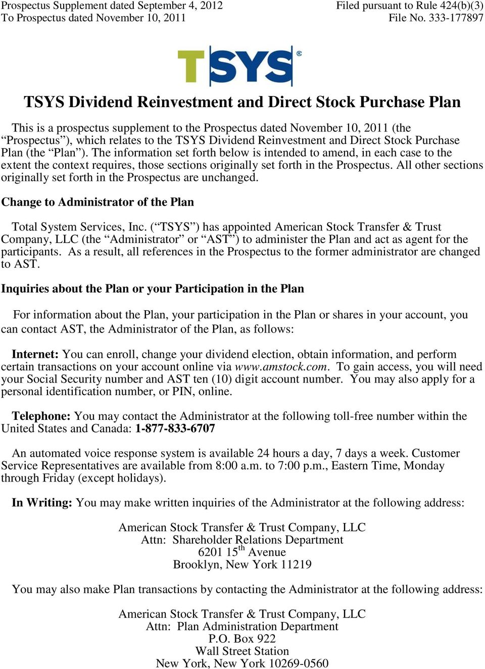 Reinvestment and Direct Stock Purchase Plan (the Plan ).