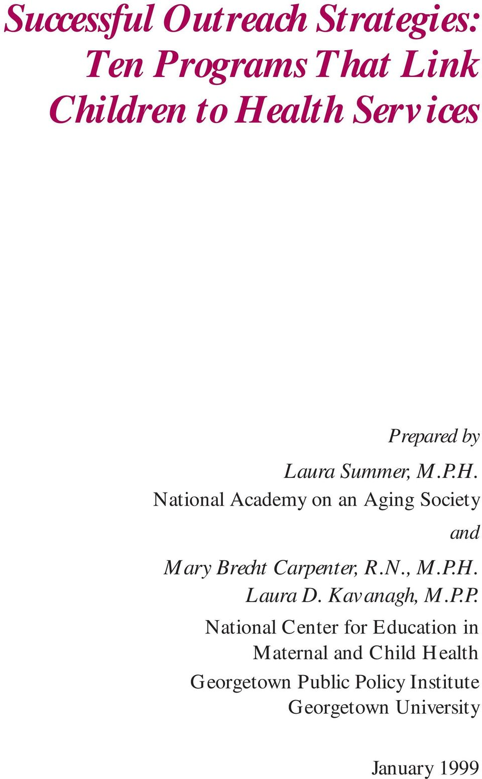 National Academy on an Aging Society and Mary Brecht Carpenter, R.N., M.P.H. Laura D.