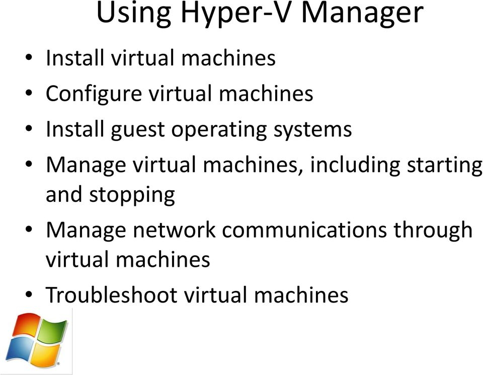 virtual machines, including starting and stopping Manage