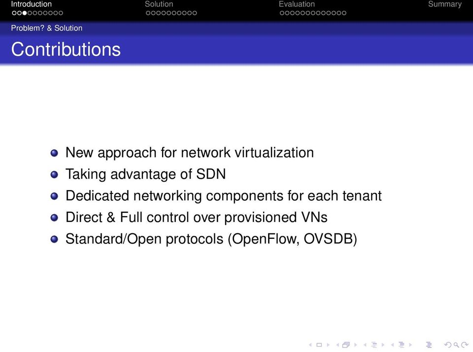 virtualization Taking advantage of SDN Dedicated