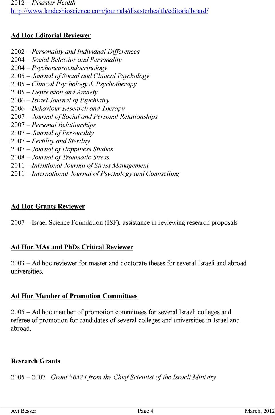 Social And Clinical Psychology 2005 Clinical Psychology U0026 Psychotherapy  2005 Depression And Anxiety 2006 Israel Journal