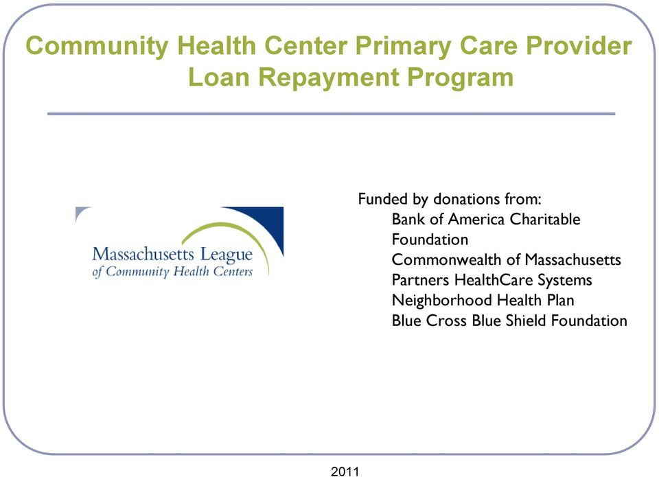 Foundation Commonwealth of Massachusetts Partners HealthCare