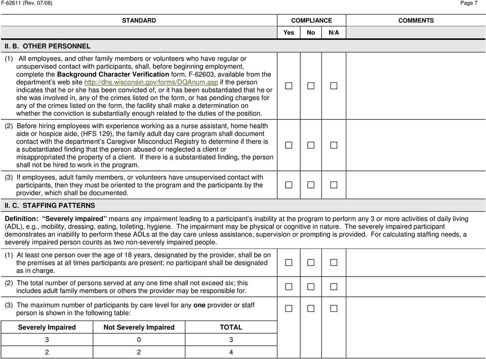 Character Verification form, F-62603, available from the department s web site http://dhs.wisconsin.gov/forms/dqanum.