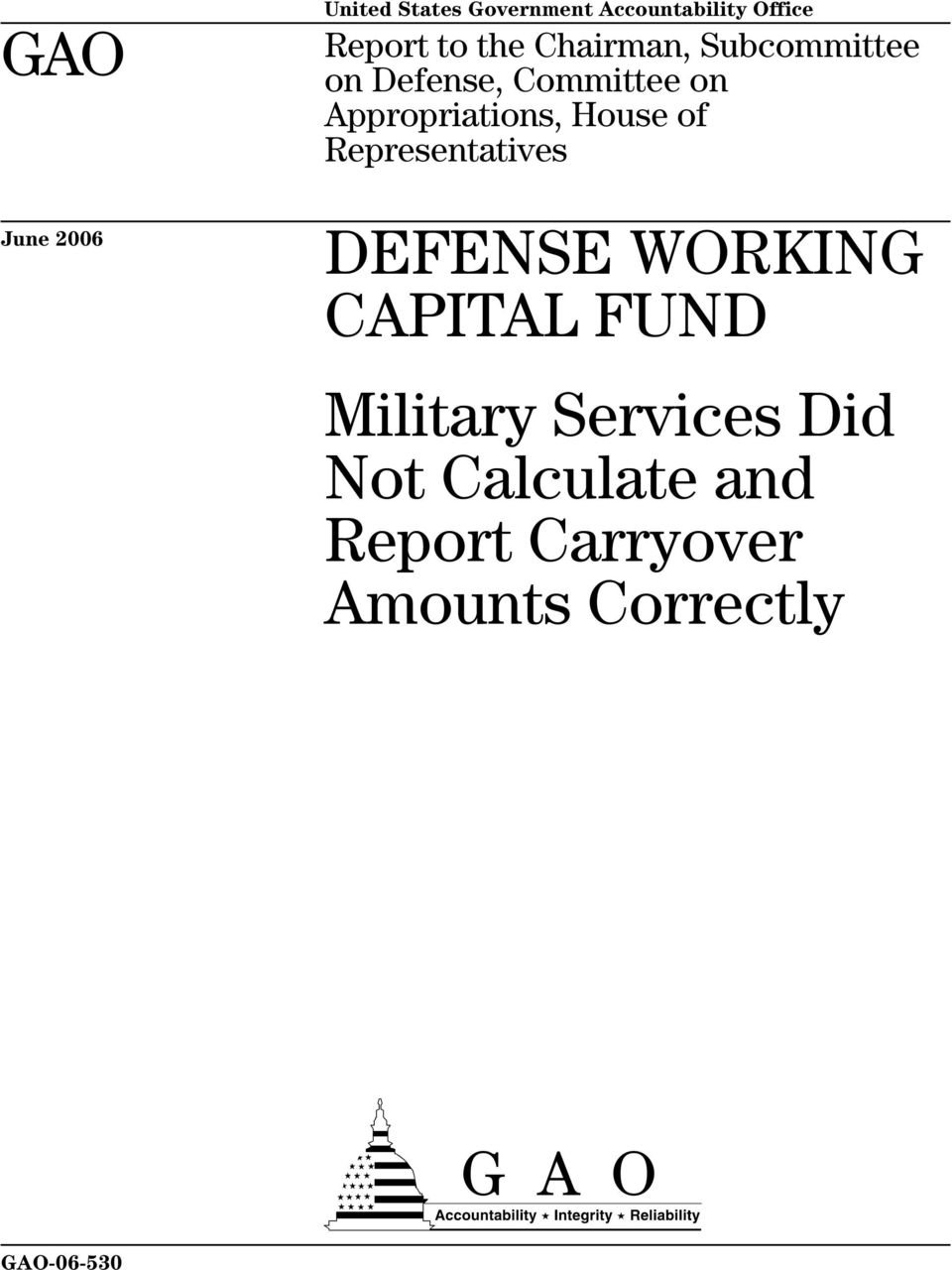 of Representatives June 2006 DEFENSE WORKING CAPITAL FUND Military